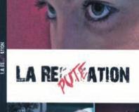 «La réputation»