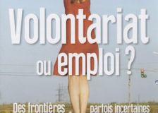 Volontariat et emploi: frontières incertaines