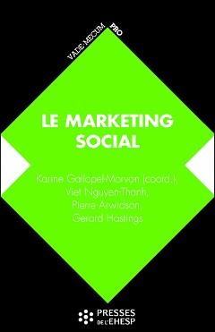 Marketing social. De la compréhension des publics au changement de comportement