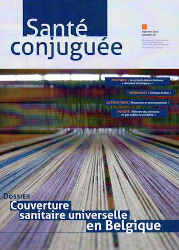 Santé conjuguée 76 - Couverture sanitaire universelle en Belgique
