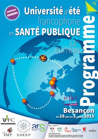 L'Université d'été de santé publique de Besançon 2015 – Souviens-toi l'été dernier