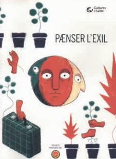 Paenser l'exil - Quand Cultures&Santé interroge l'exil